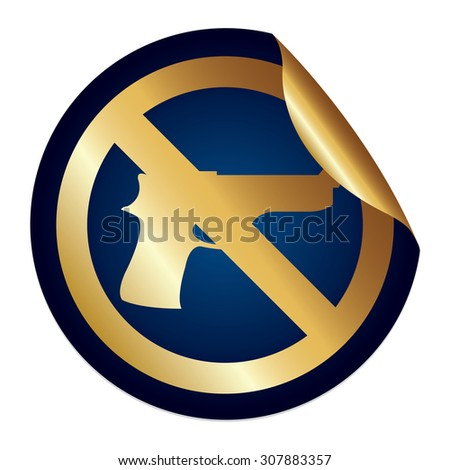 Blue Metallic No Gun Prohibited Sign Infographics Peeling Sticker, Icon or Label Isolated on White Background  - stock photo