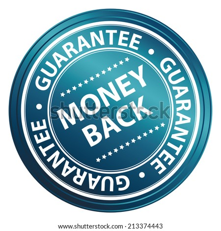 Blue Metallic Style Money Back Guarantee Icon, Badge, Label or Sticker for Product Warranty, Quality Assurance, CRM or Customer Satisfaction Concept Isolated on White Background  - stock photo