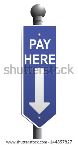 Blue Pay Here Sign with arrow pointing down - stock photo