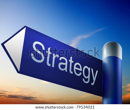 blue road sign with word Strategy on it - stock photo
