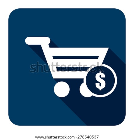Blue Shopping Cart With Dollar Currency Flat Long Shadow Style Icon, Label, Sticker, Sign or Banner Isolated on White Background - stock photo