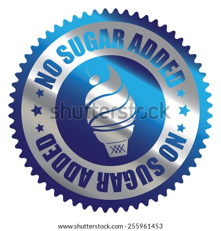 Blue Silver Metallic No Sugar Added Ice Cream Badge, Icon, Label, Banner, Tag or Sticker Isolated on White Background  - stock photo
