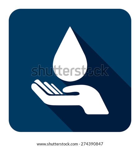 Blue Square Hand Hold Water Drop Flat Long Shadow Style Icon, Label, Sticker, Sign or Banner Isolated on White Background - stock photo