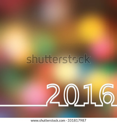 Blurred Christmas Lights Background with Inscription 2016 - stock photo
