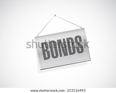 bonds hanging banner illustration design over a white background - stock photo
