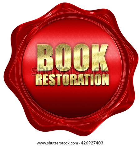 book restoration, 3D rendering, a red wax seal - stock photo