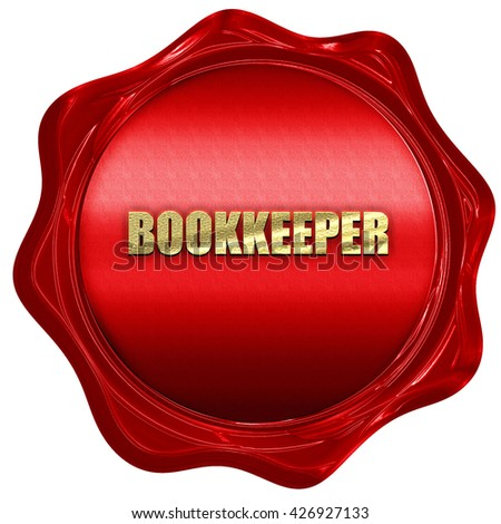 bookkeeper, 3D rendering, a red wax seal - stock photo