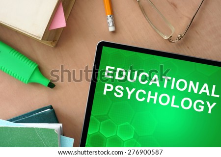 Books and tablet with words educational psychology - stock photo