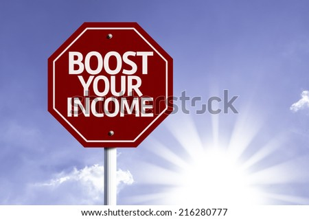 Boost Your Income red sign with sun background - stock photo