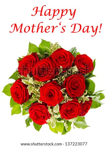 bouquet of red roses isolated on white background. flower arrangement. Happy Mother's Day! card concept - stock photo