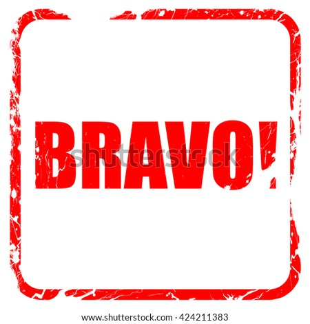 Bravo!, red rubber stamp with grunge edges - stock photo