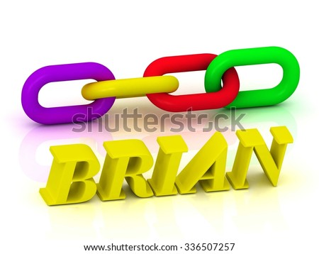BRIAN- Name and Family of bright yellow letters and chain of green, yellow, red section on white background - stock photo
