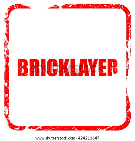 bricklayer, red rubber stamp with grunge edges - stock photo