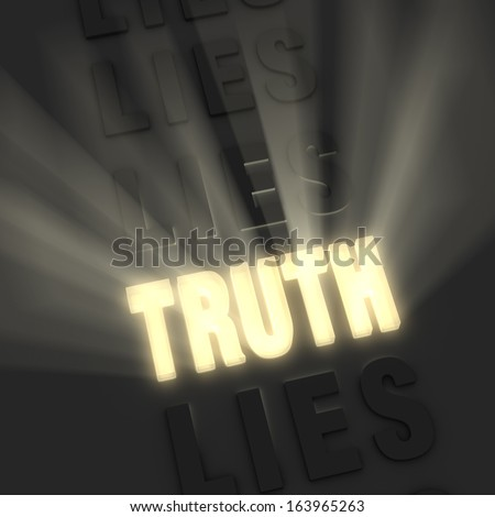 "Bright light rays burst from a bold, gold ""TRUTH"" in a row of ""LIE""s on a dark background - stock photo"