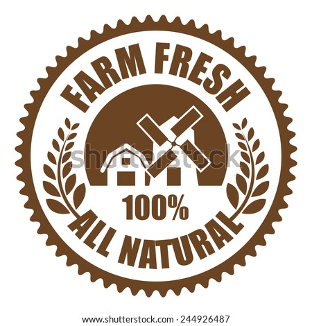 Brown Farm Fresh 100% All Natural Icon, Sticker, Badge or Label Isolated on White Background  - stock photo