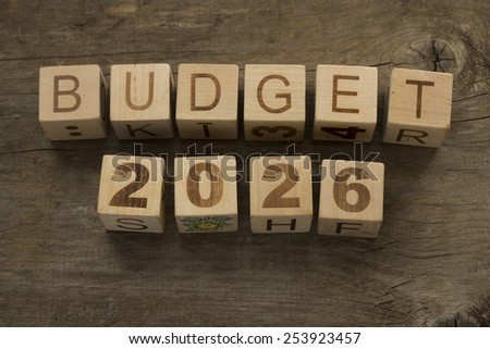 Budget for 2026 wooden, blocks on a wooden background - stock photo