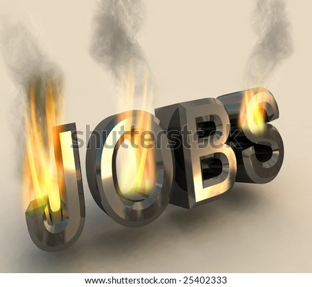 Burning word job as a result of the financial crisis. - stock photo