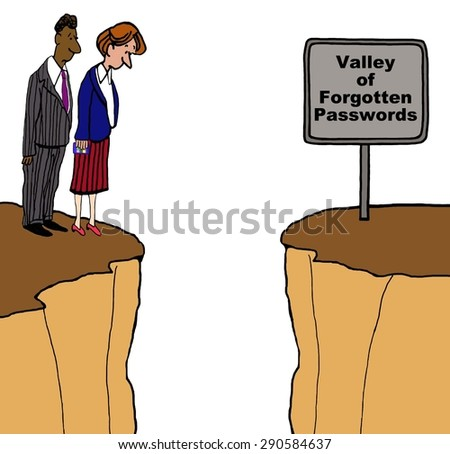 Business and technology cartoon of two businesspeople standing on a cliff and a sign that reads, 'valley of forgotten passwords'. - stock photo