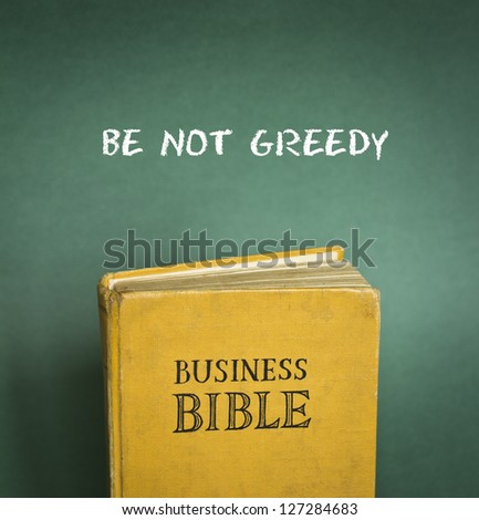 Business Bible commandment - Be not greedy - stock photo