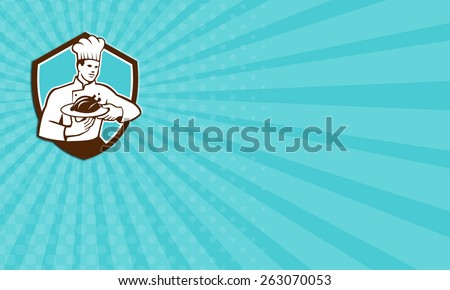 Business card showing illustration of a chef cook holding serving serve plate platter with chicken set inside shield crest on isolated background done in retro style.  - stock photo