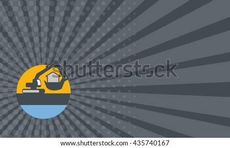 Business card showing illustration of a construction excavator mechanical digger handling house inside the digging bucket set inside circle done in retro style. - stock photo