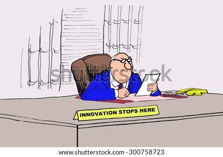 Business cartoon showing a businessman sitting at his desk and his nameplate says, 'Innovation Stops Here'. - stock photo