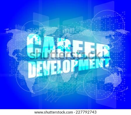 business concept: career development words on digital screen - stock photo
