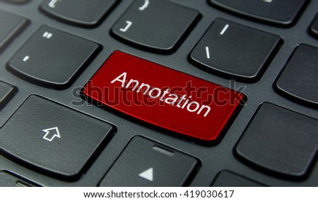 Business Concept: Close-up the Annotation button on the keyboard and have Red color button isolate black keyboard - stock photo