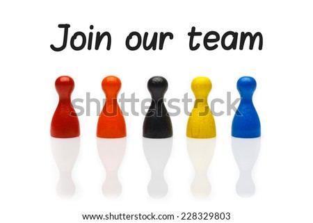 Business concept join our team with marker text. Several colored pawn figures isolated on white background. - stock photo
