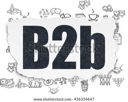 Business concept: Painted black text B2b on Torn Paper background with  Hand Drawn Business Icons - stock photo
