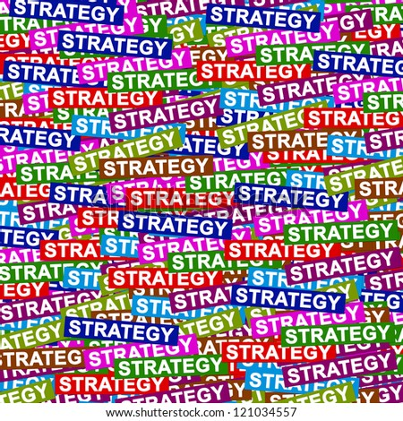 Business Concept Present By Group of Colorful Strategy Label Background - stock photo