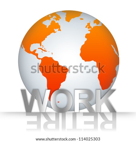 Business Concept, The Orange Globe With Silver Metallic Work Text With Retire Text As Shadow Isolated on White Background - stock photo