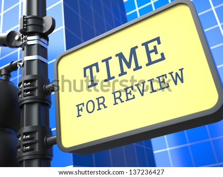 Business Concept. Time for Review Waymark on Blue Background. - stock photo