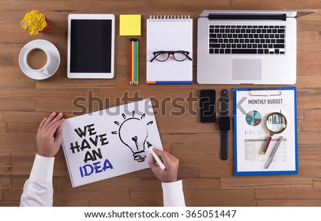 Business Concept: We Have an New Idea - stock photo
