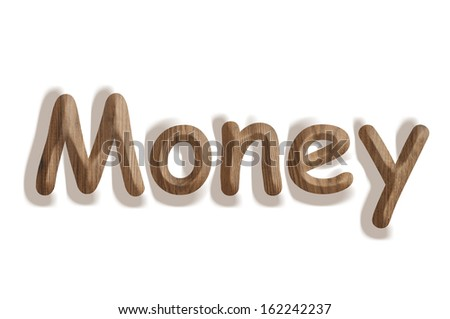 Business concept:  wooden word money on white background - stock photo