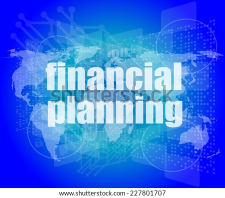 business concept: words financial planning on digital screen - stock photo