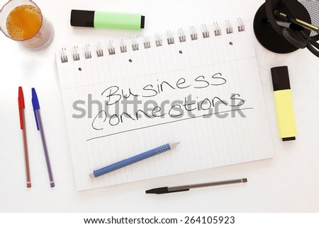 Business Connections - handwritten text in a notebook on a desk - 3d render illustration. - stock photo
