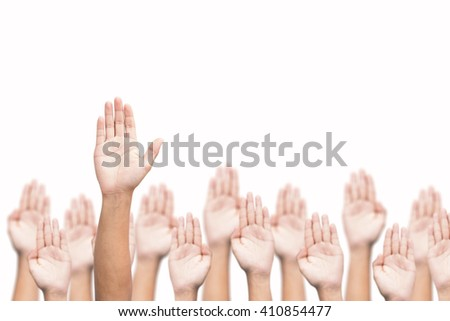 Business crowd raising hands high up on white background. Concept Business / Question / Ask.  - stock photo