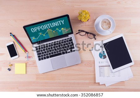 Business desk concept - OPPORTUNITY - stock photo