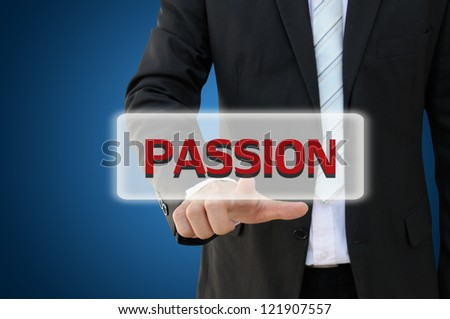 Business hand pointing passion word - stock photo