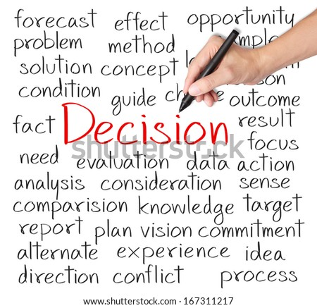 business hand writing decision concept - stock photo