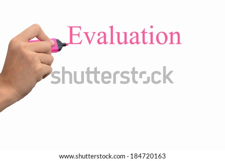 Business hand writing Evaluation concept.  - stock photo