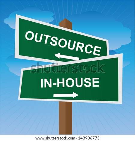 Business, Job Career or Financial Concept Present By Green Two Way Street or Road Sign Pointing to Outsource and In-House in Blue Sky Background - stock photo