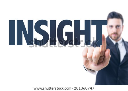 Business man pointing the text: Insight - stock photo