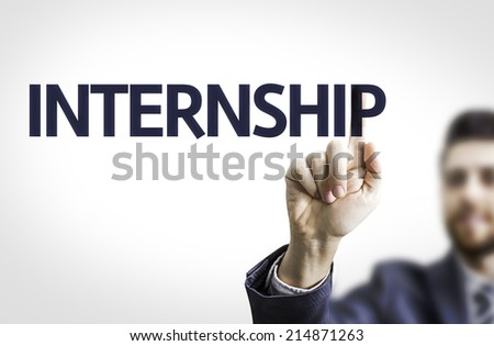 Business man pointing the text: Internship  - stock photo