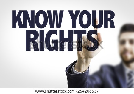 Business man pointing the text: Know Your Rights - stock photo