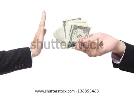 Business man refusing money offered by business man isolated on white - stock photo