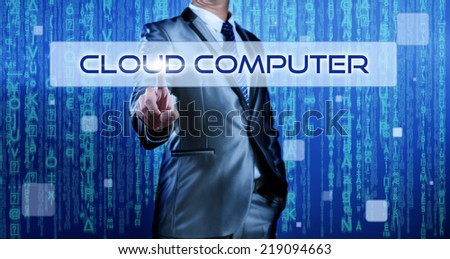 Business man with digital background pressing on button cloud computer - stock photo