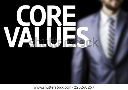 Business man with the text Core Values in a concept image - stock photo