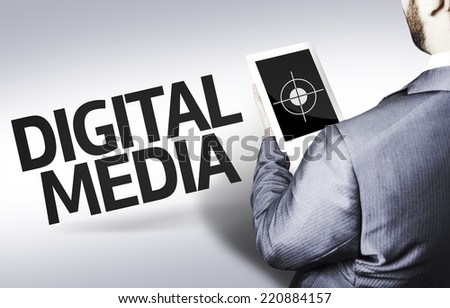 Business man with the text Digital Media in a concept image - stock photo